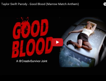 "Be The Match, ""Good Blood"""